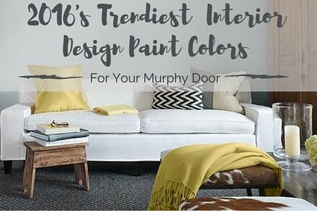 2016 s trendiest interior design paint colors murphy door
